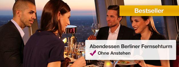 Genießen Sie ein VIP-Abendessenim sich drehenden Restaurant auf der Spitze des Fernsehturms in Berlin! Buchen Sie Ihre VIP-Tickets für das Abendessen online!